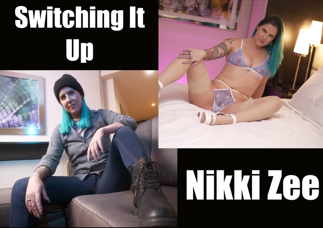 WillTileXXX/Switching It Up Nikki Zee